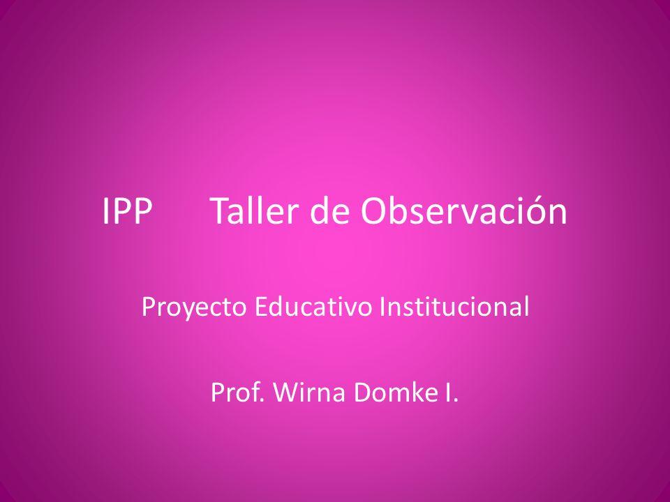 ¿Qué es Proyecto Educativo Institucional.