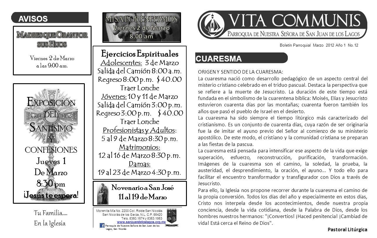 Boletín Parroquial Marzo 2012 Año 1 No.12 Morenita Mía No. 2200 Col. Roble San Nicolás San Nicolás de los Garza, N.L. C.P. 66420 Tels. 8350.1574 y 835