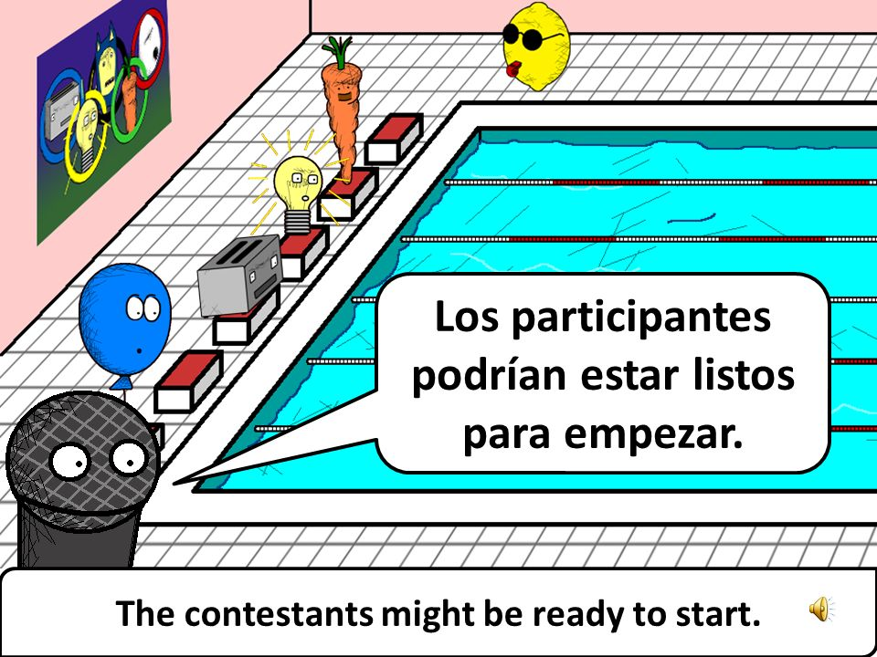 ¡Sí, lo soy! Bienvenidos a la competición de natación. Yes I am! Welcome to the swimming competition.