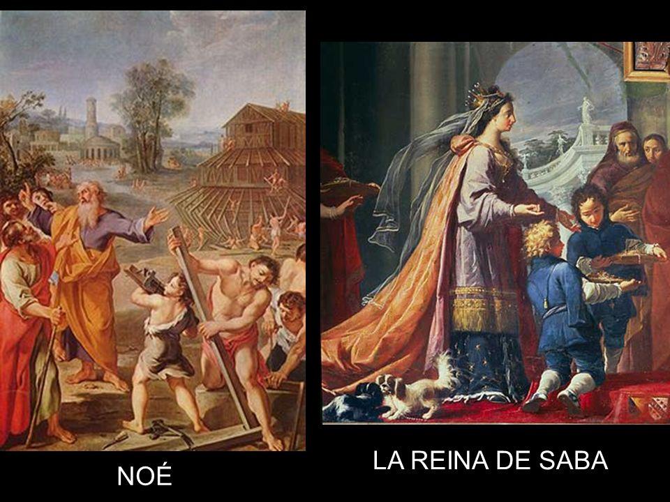 NOÉ LA REINA DE SABA