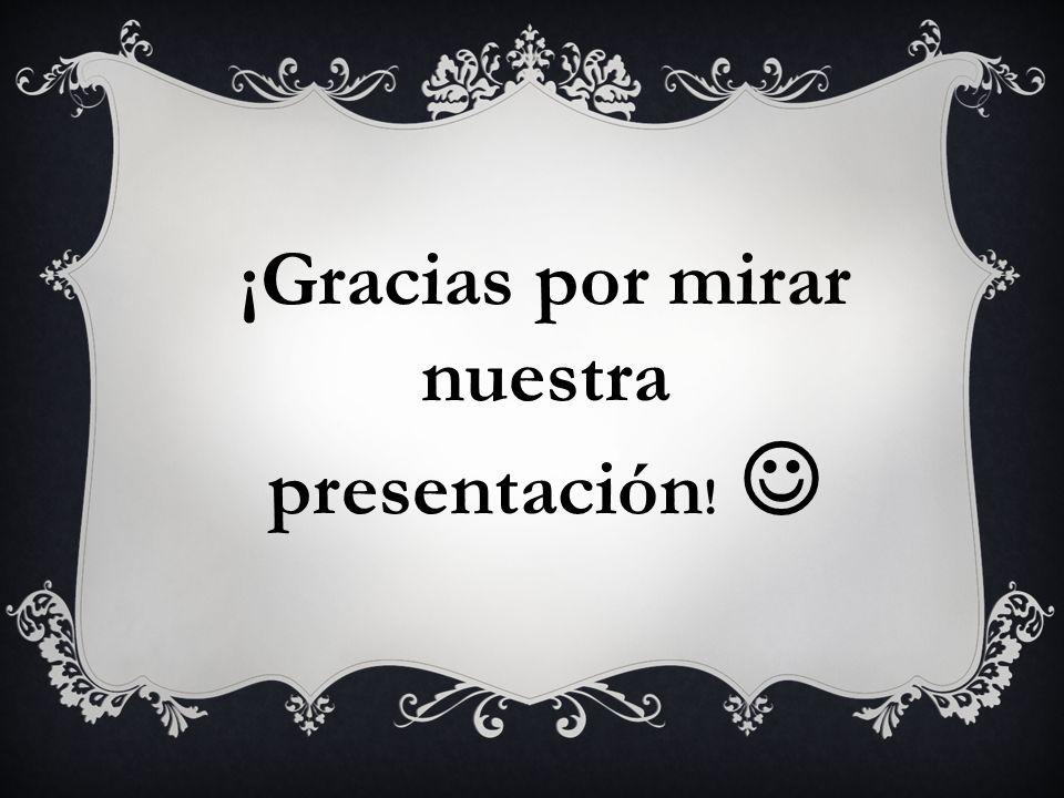 ¡Gracias por mirar nuestra presentación !