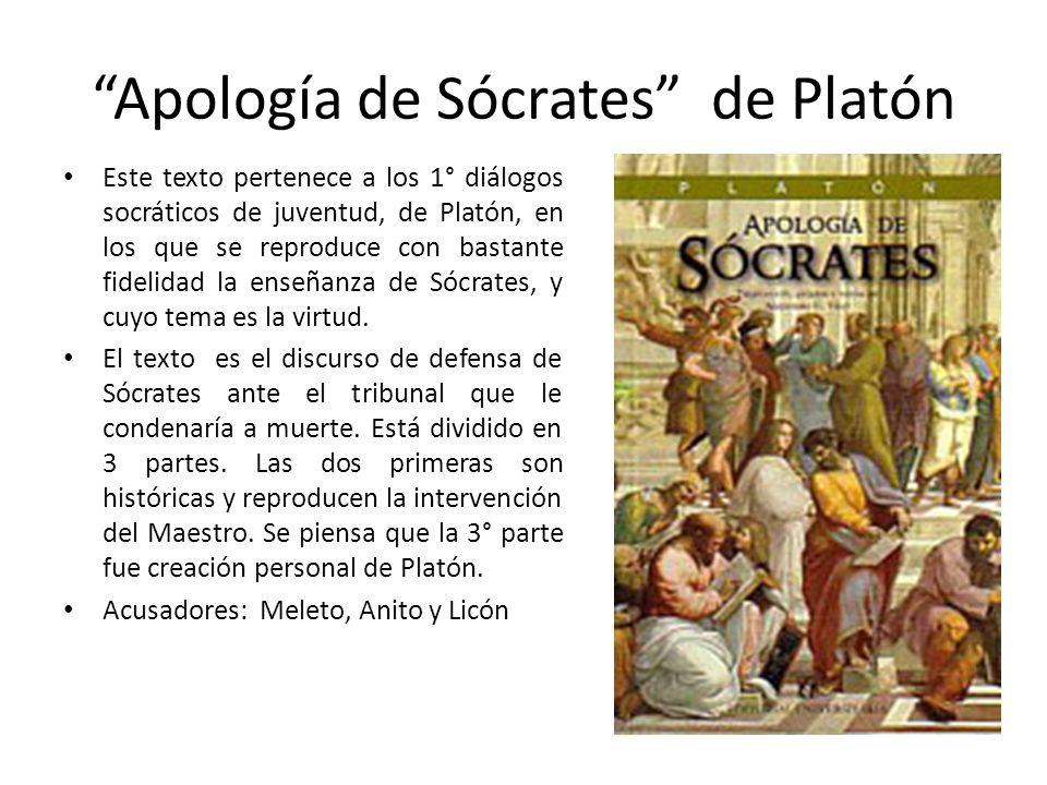 Apología de Sócrates de Platón Este texto pertenece a los 1° diálogos socráticos de juventud, de Platón, en los que se reproduce con bastante fidelida