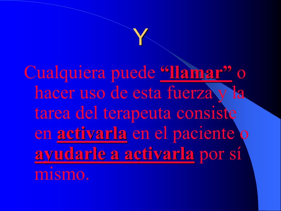 Nosotros: En el mundo occidental es habitual denominar con la expresión latina vis medicatrix naturae, vis medicatrix naturae, que significa: Fuerza C