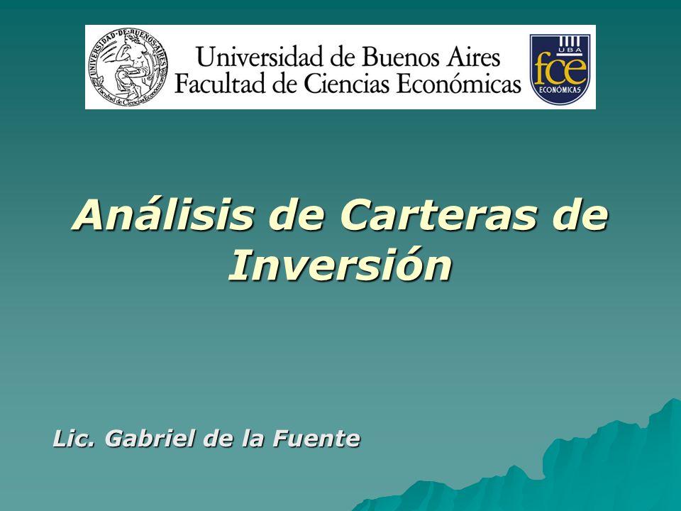 Análisis de Carteras de Inversión Lic. Gabriel de la Fuente