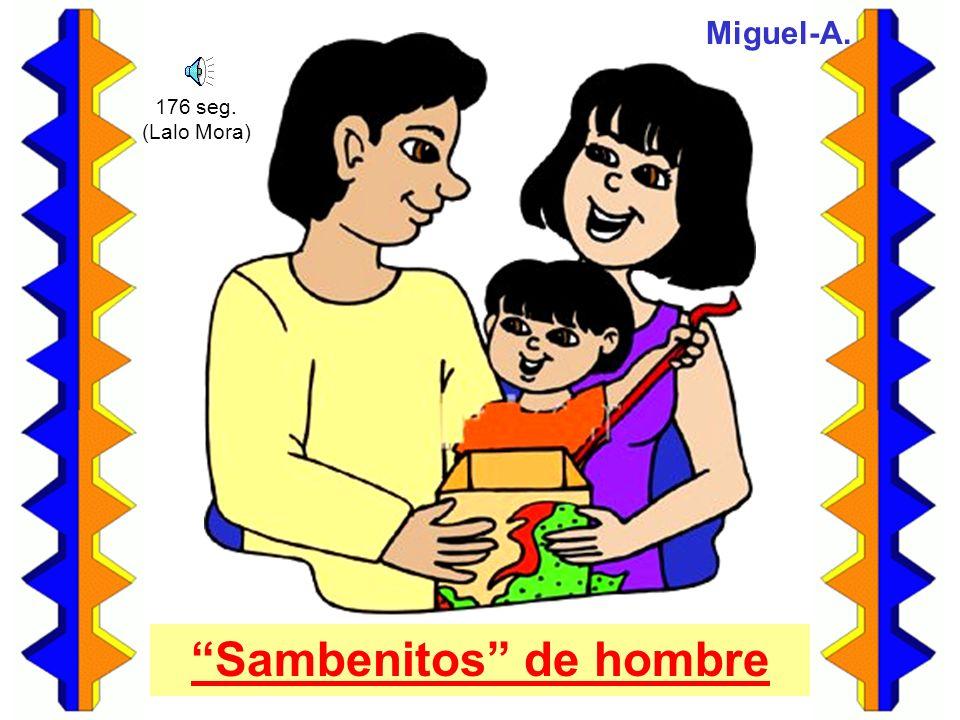 Sambenitos de hombre Miguel-A. 176 seg. (Lalo Mora)