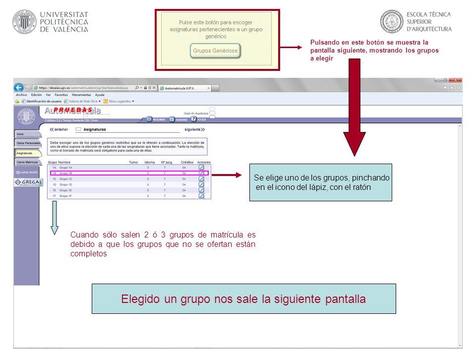Pulsando en este botón se muestra la pantalla siguiente, mostrando los grupos a elegir Se elige uno de los grupos, pinchando en el icono del lápiz, co