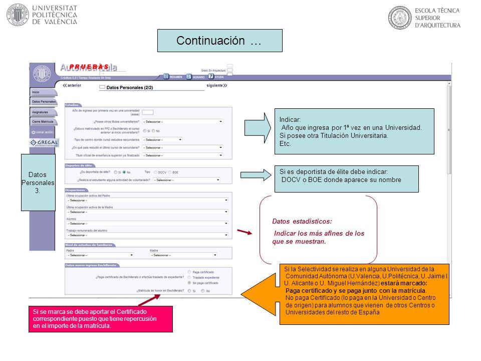 Datos relevantes para el importe de matrícula Datos de matrícula Se debe indicar todos los datos bancarios antes de que se envíe el primer recibo.