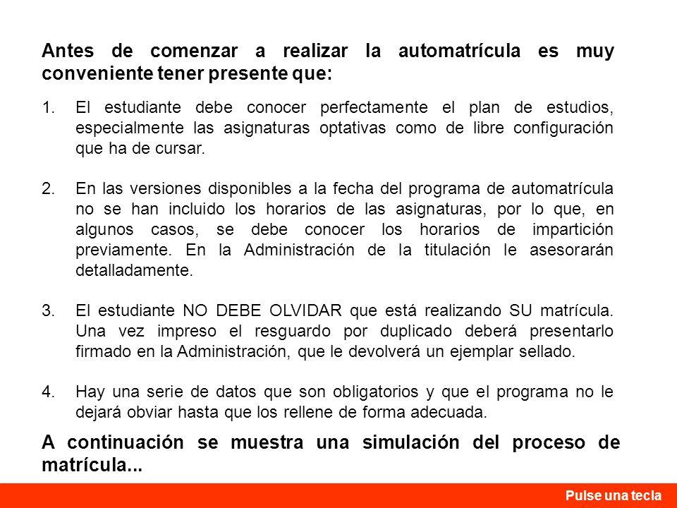 1.El estudiante debe conocer perfectamente el plan de estudios, especialmente las asignaturas optativas como de libre configuración que ha de cursar.
