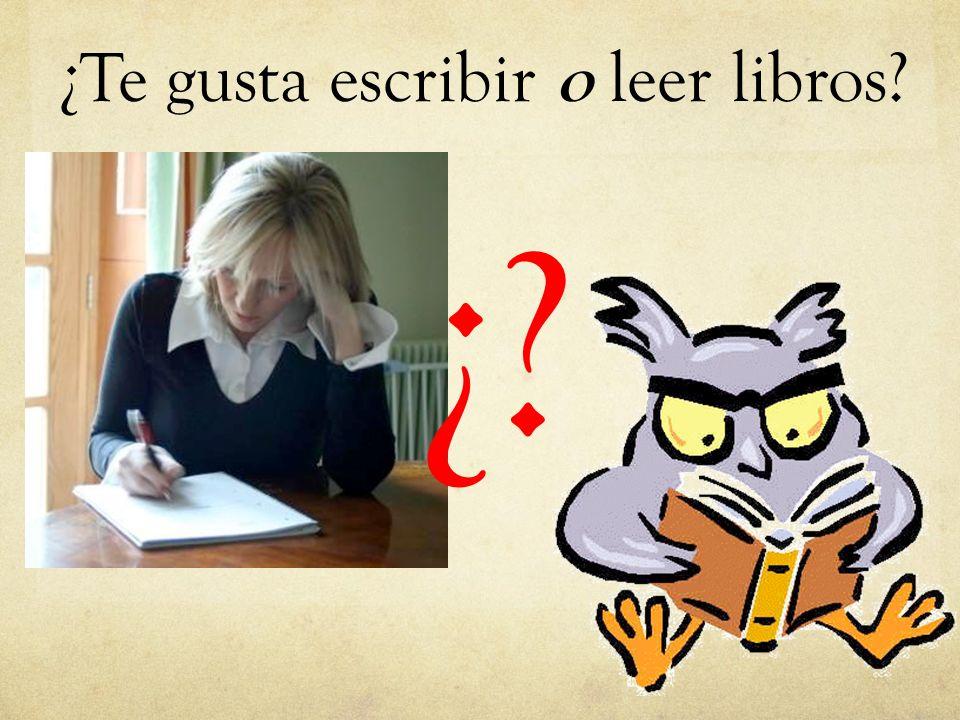 ¿Te gusta escribir o leer libros? ¿?
