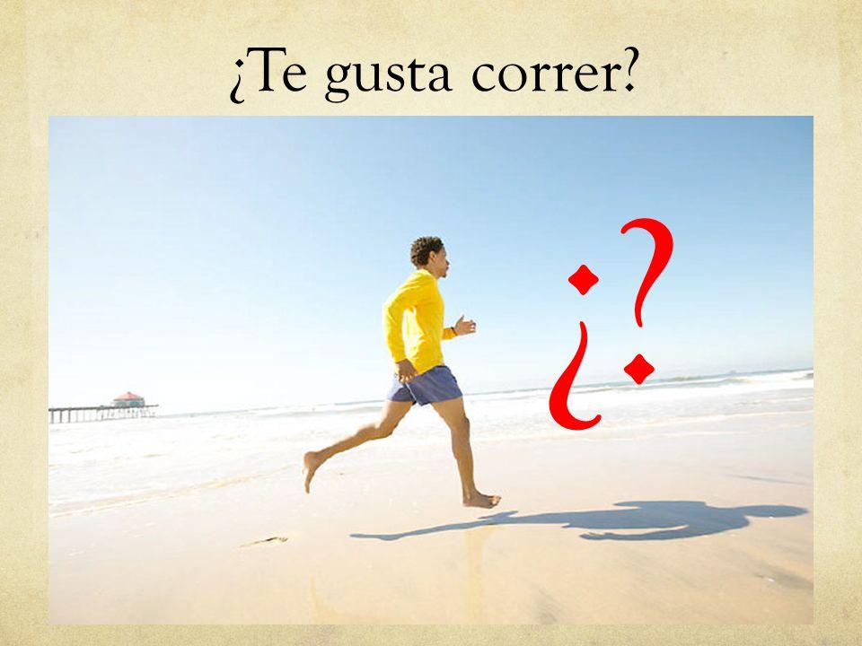 ¿Te gusta correr? ¿?