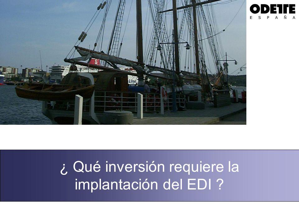 ¿ Qué inversión requiere la implantación del EDI ?