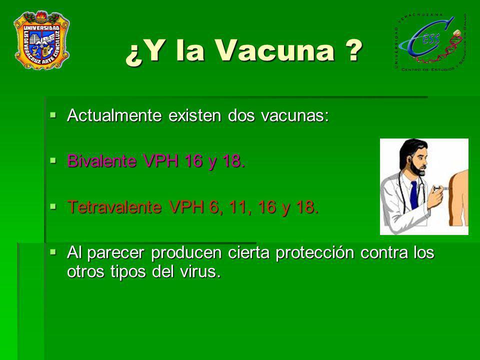 ¿Y la Vacuna .
