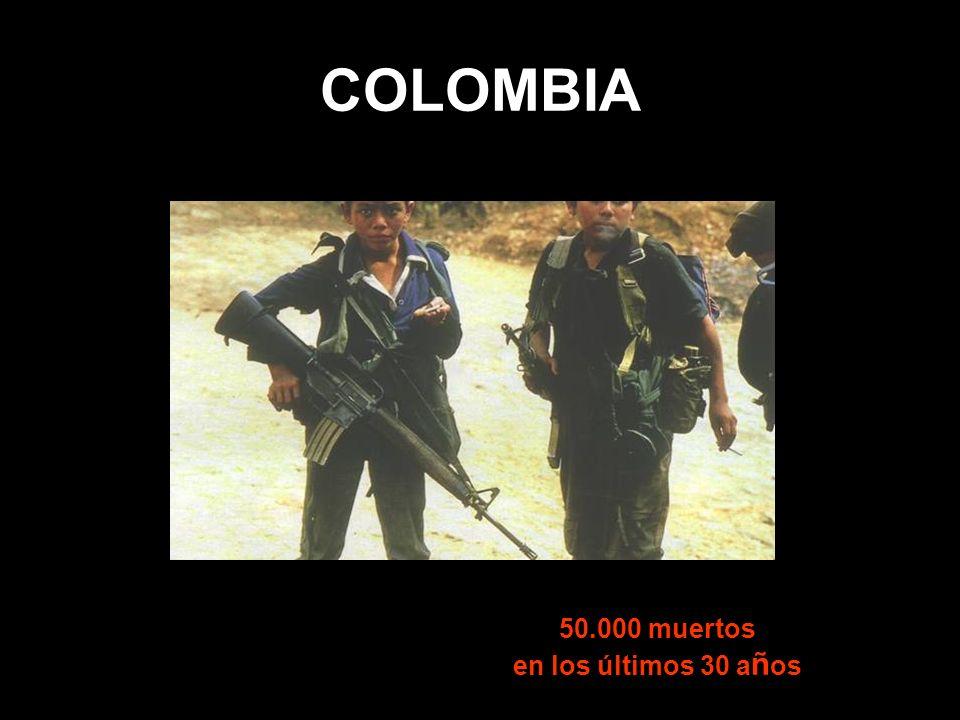 COLOMBIA 50.000 muertos en los últimos 30 a ñ os
