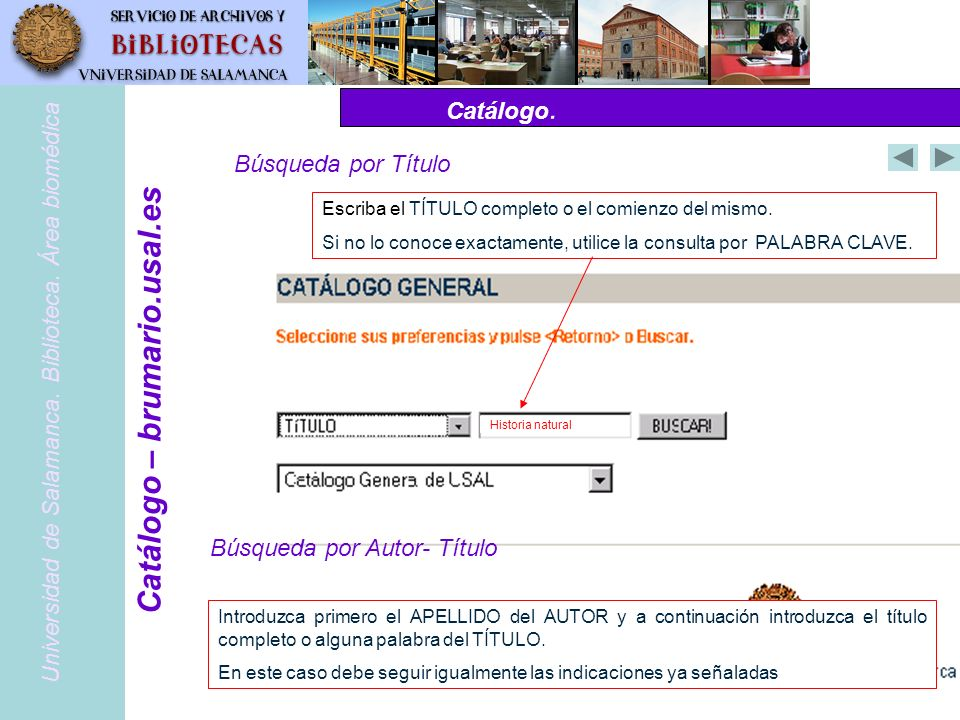 Catálogo.PubMed – www.pubmed.gov Otras modalidades de búsqueda Universidad de Salamanca.