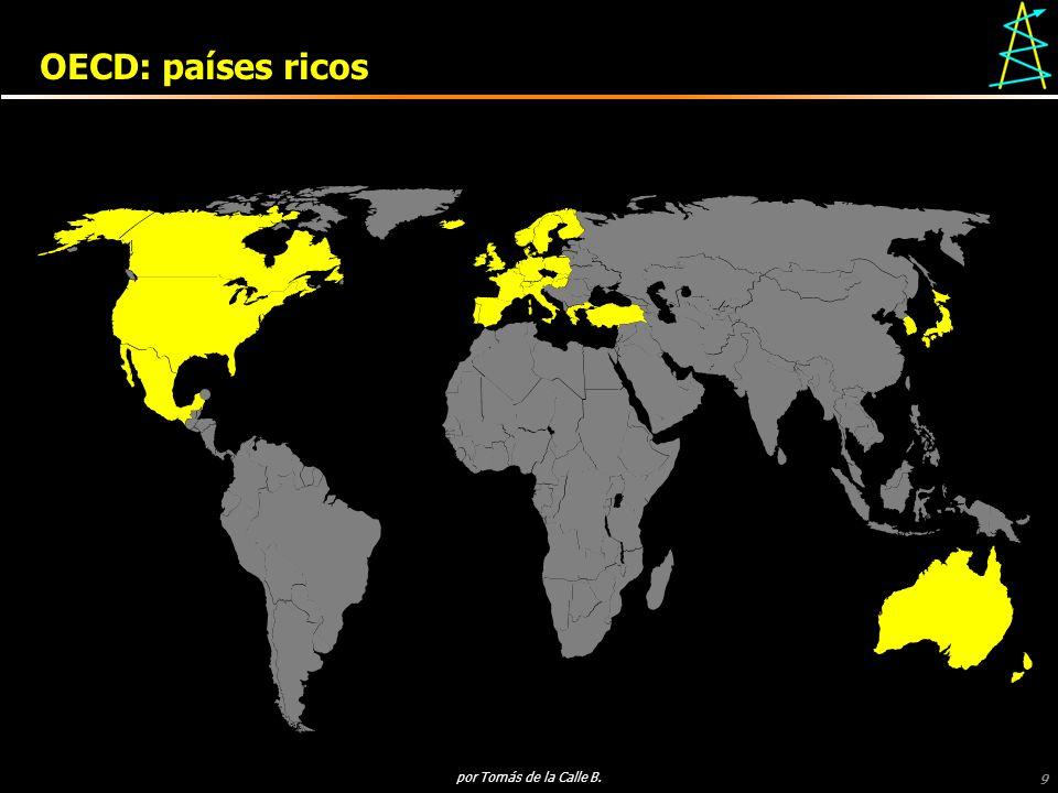 9 por Tomás de la Calle B. OECD: países ricos