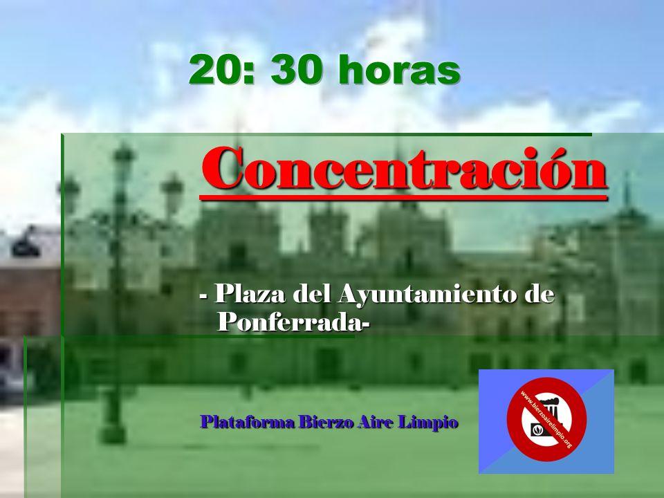 Concentración - Plaza del Ayuntamiento de Ponferrada- Plataforma Bierzo Aire Limpio