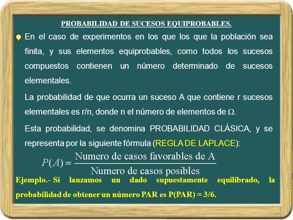 EJEMPLO DE APLICACIÓN DE PROPIEDADES DE LA PROBABILIDAD.