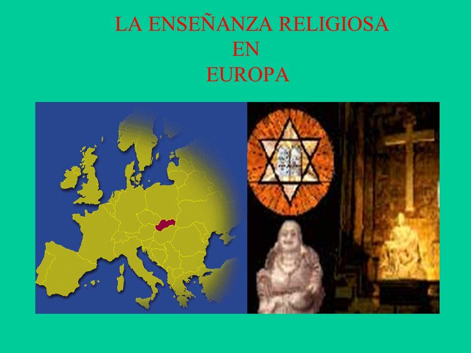LA LA ENSEÑANZA RELIGIOSA EN EUROPA EN EUROPA