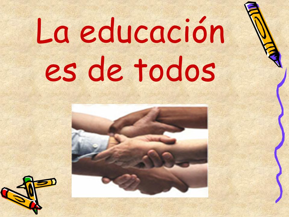 La educación es de todos