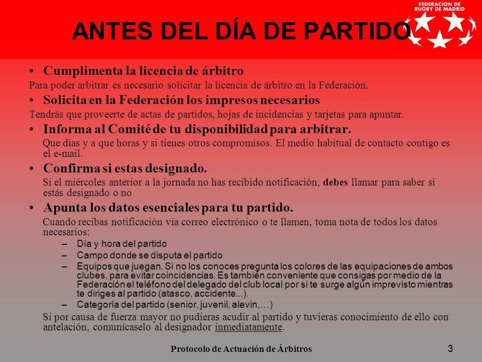 Protocolo de Actuación de Árbitros4 EL DÍA DEL PARDITO.