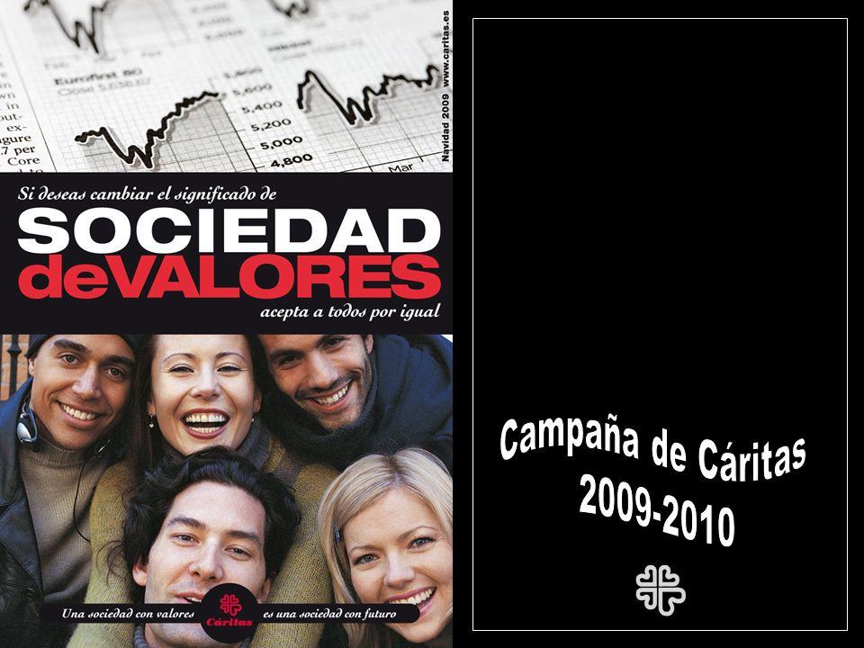 HEMOS DE CAMBIAR NUESTRA ESCALA DE VALORES PARA CAMBIAR EL SIGNIFICADO DE LA SOCIEDAD DE VALORES