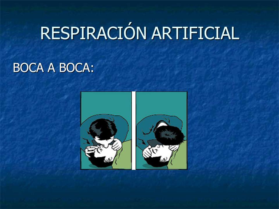 RESPIRACIÓN ARTIFICIAL BOCA A BOCA: