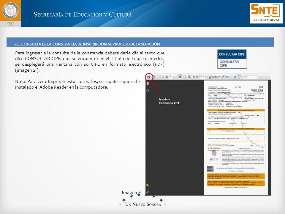 Para ingresar a la consulta de la constancia deberá darle clic al texto que dice CONSULTAR CIPE, que se encuentra en el listado de la parte inferior, se desplegará una ventana con su CIPE en formato electrónico (PDF) (imagen 21).