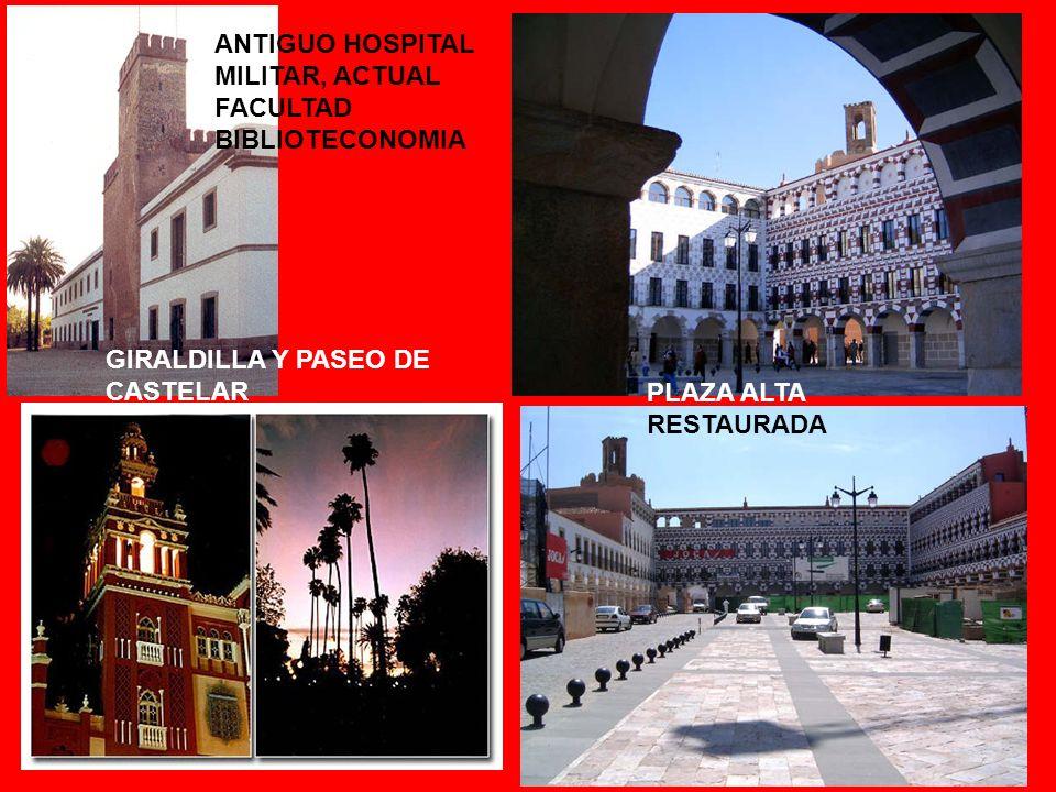 ANTIGUO HOSPITAL MILITAR, ACTUAL FACULTAD BIBLIOTECONOMIA PLAZA ALTA RESTAURADA GIRALDILLA Y PASEO DE CASTELAR