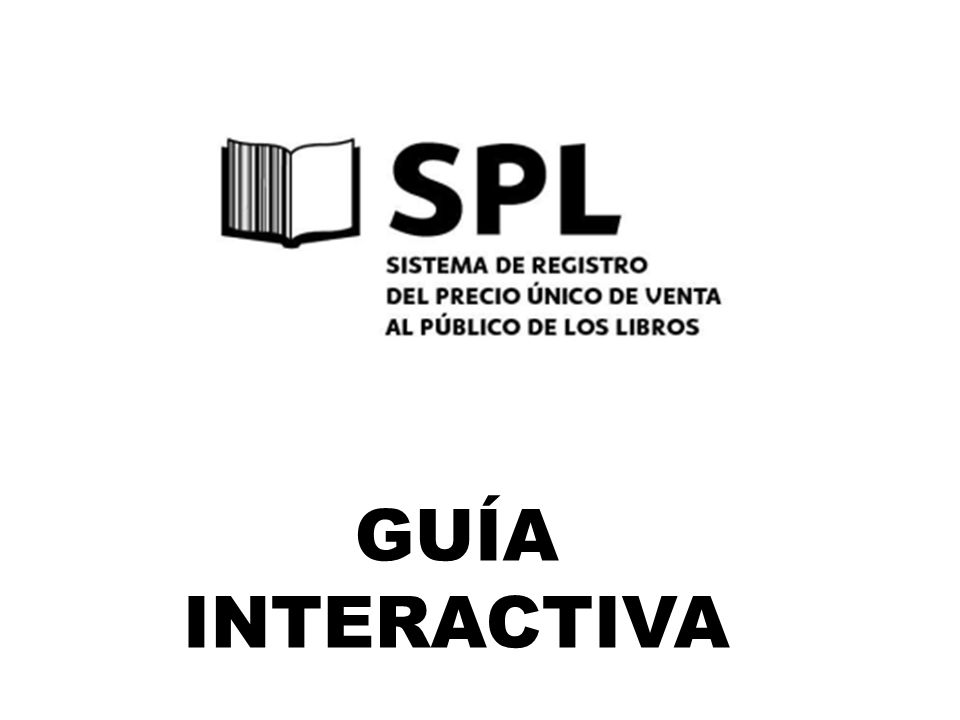 SPL MENÚ DE ACCESO A EDITORES E IMPORTADORES AYUDA ¿NO TIENES CUENTA.