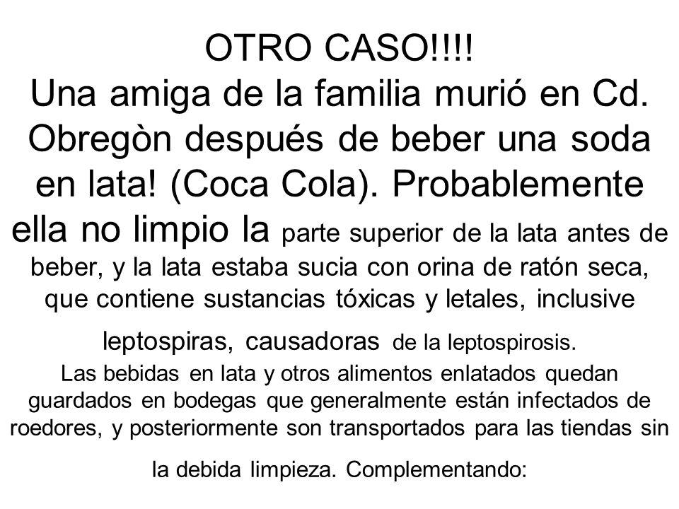 OTRO CASO!!!.Una amiga de la familia murió en Cd.