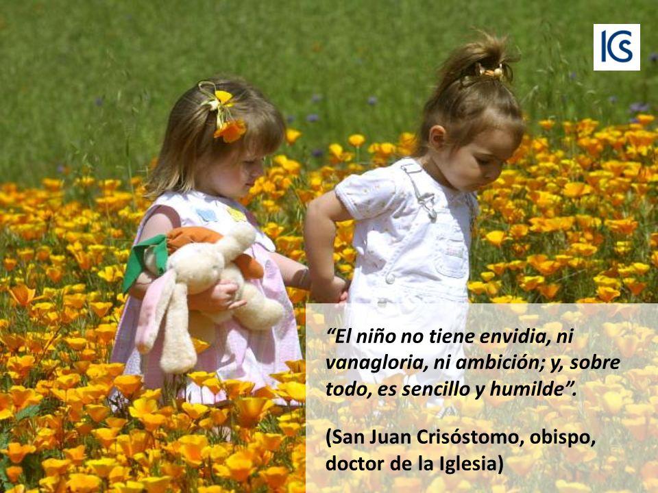El niño es FE absoluta, es ESPERANZA total, es AMOR sin reservas.
