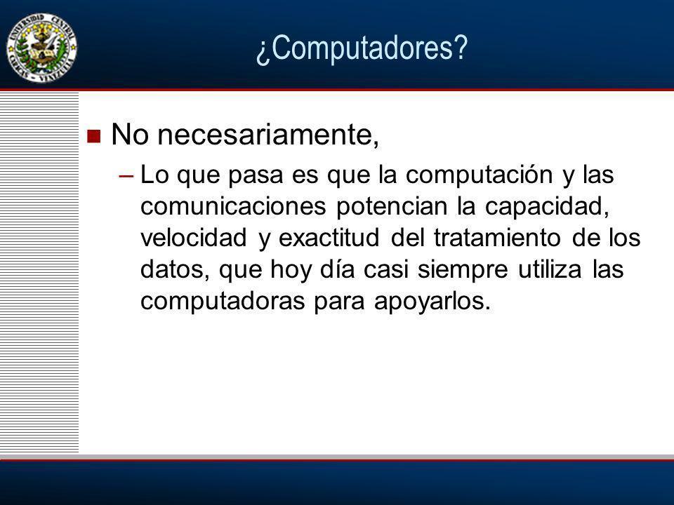 ¿Computadores.
