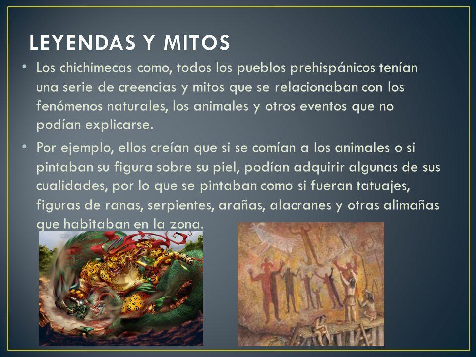 Los chichimecas como, todos los pueblos prehispánicos tenían una serie de creencias y mitos que se relacionaban con los fenómenos naturales, los anima