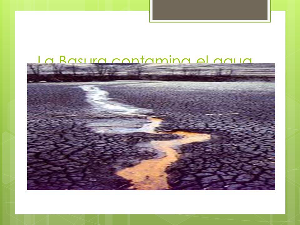 Los tipos de contaminación Los tipos de contaminación más importantes son los que afectan a los recursos naturales básicos: el aire, los suelos y el agua.