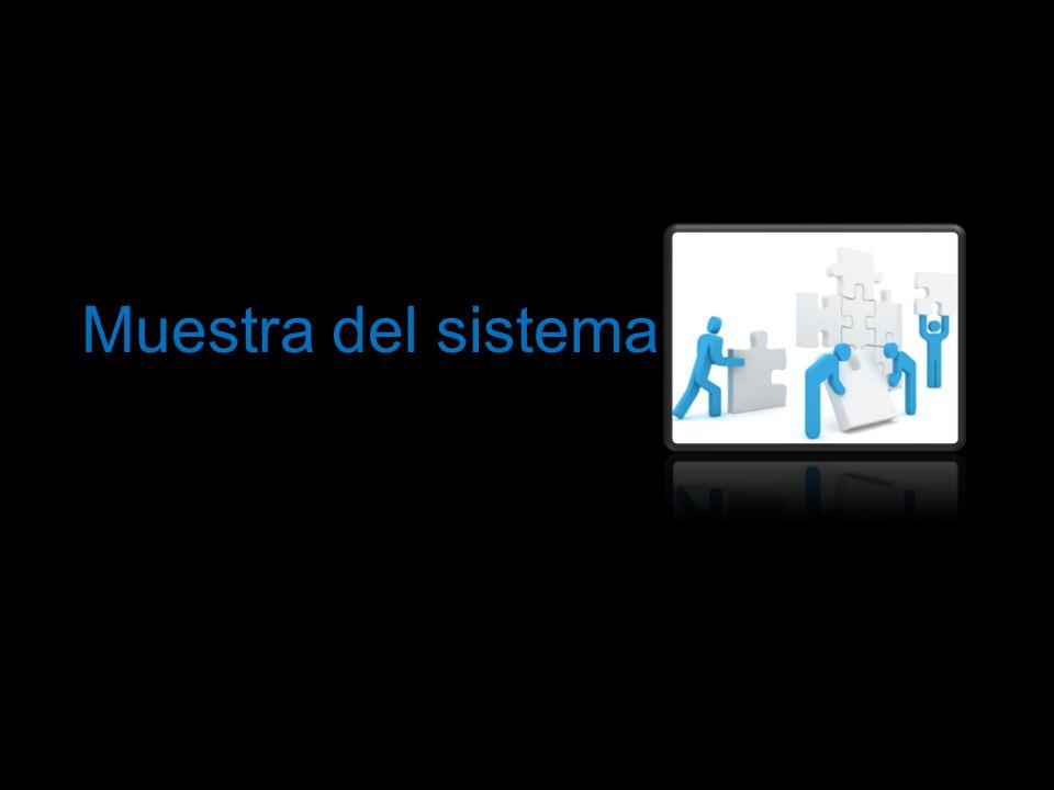 Muestra del sistema