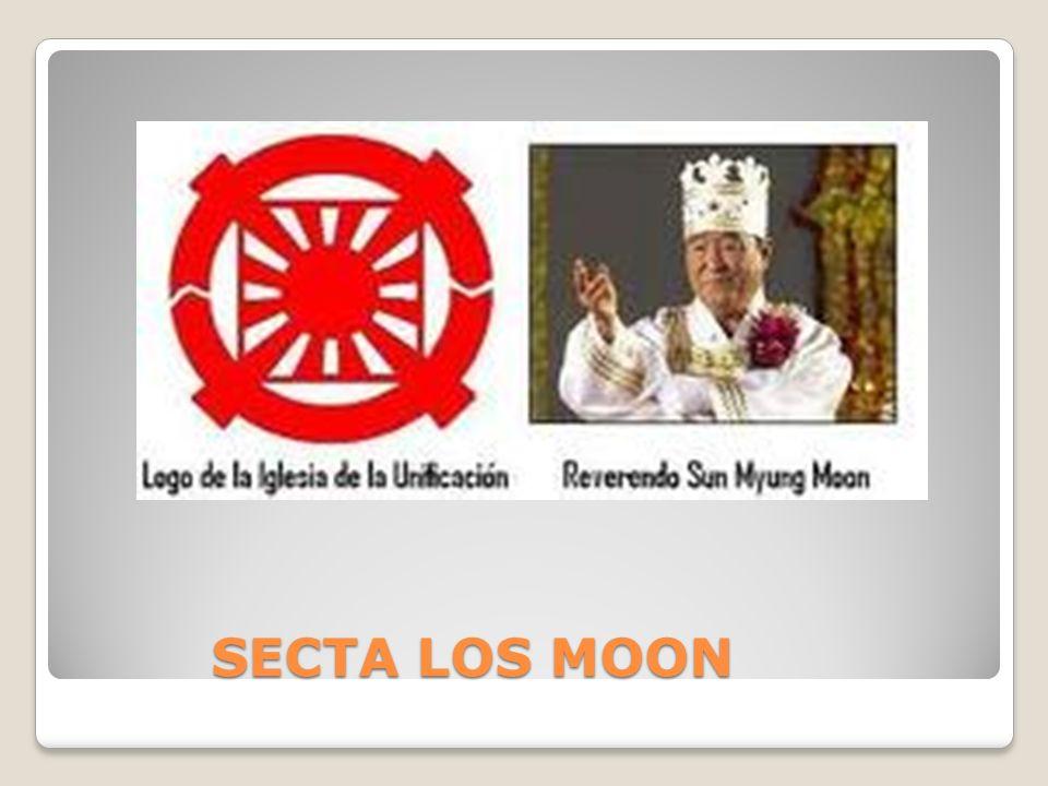 SECTA LOS MOON SECTA LOS MOON