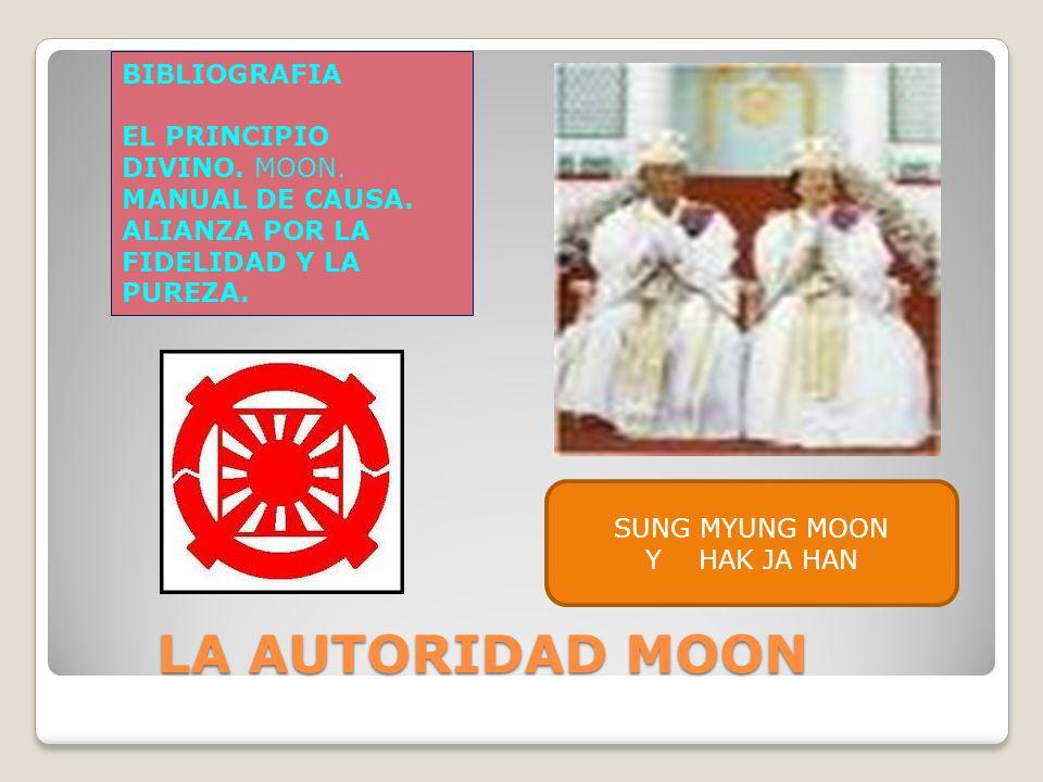 LA AUTORIDAD MOON LA AUTORIDAD MOON BIBLIOGRAFIA EL PRINCIPIO DIVINO.