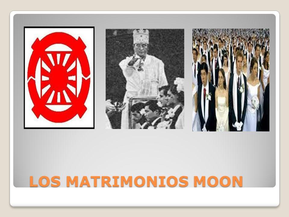 LOS MATRIMONIOS MOON LOS MATRIMONIOS MOON