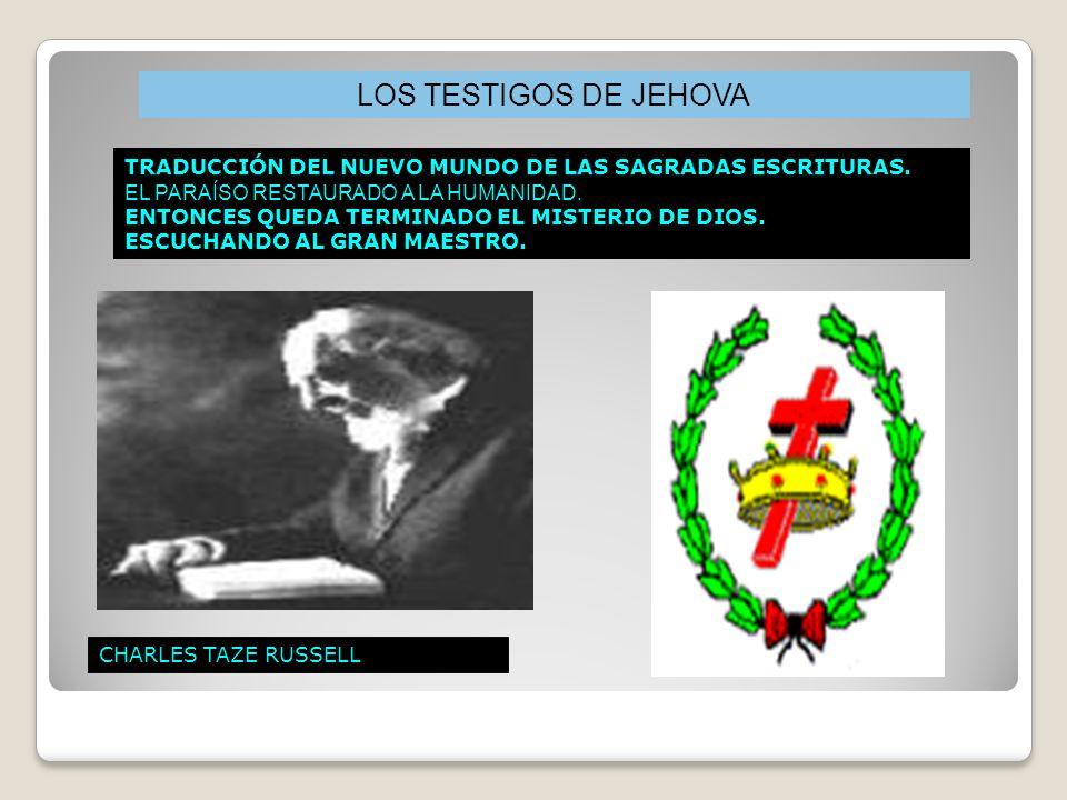 CHARLES TAZE RUSSELL TRADUCCIÓN DEL NUEVO MUNDO DE LAS SAGRADAS ESCRITURAS.