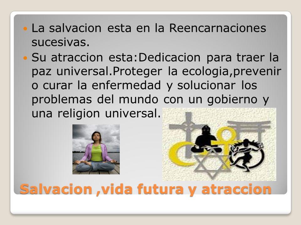 Salvacion,vida futura y atraccion La salvacion esta en la Reencarnaciones sucesivas.