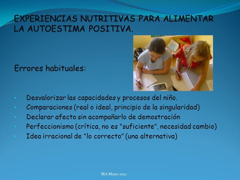 Errores habituales: Desvalorizar las capacidades y procesos del niño.