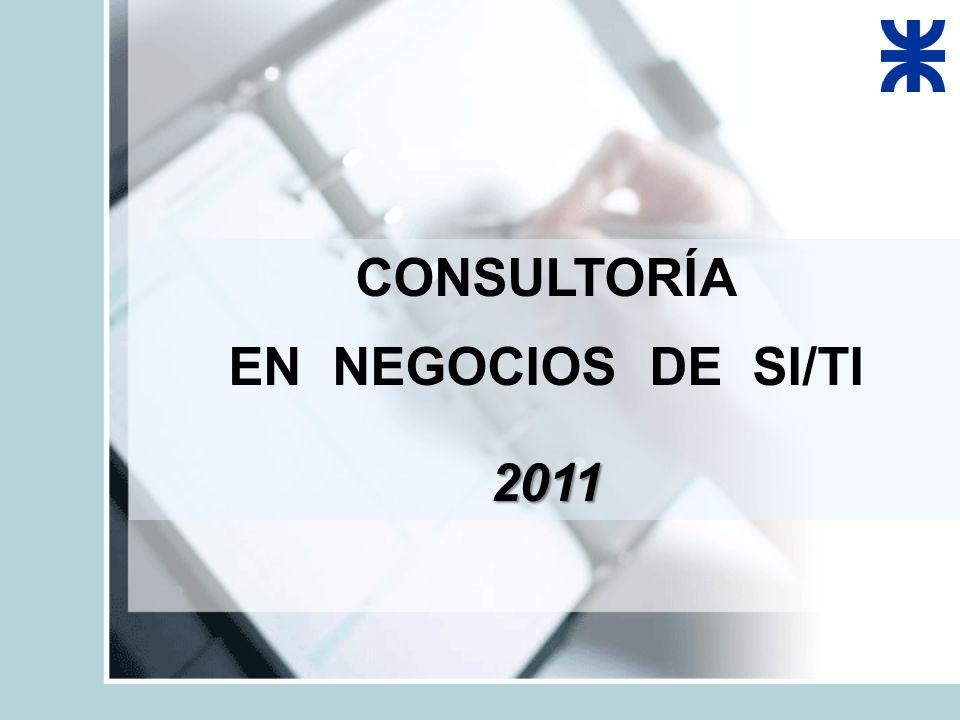 CONSULTORÍA EN NEGOCIOS DE SI/TI2011