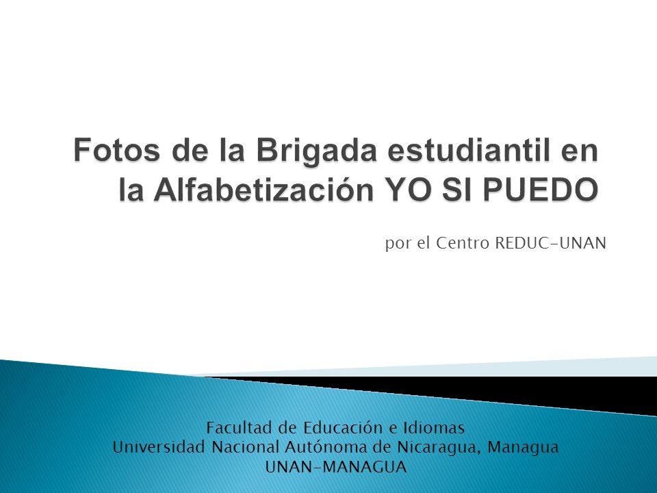 por el Centro REDUC-UNAN Facultad de Educación e Idiomas Universidad Nacional Autónoma de Nicaragua, Managua UNAN-MANAGUA