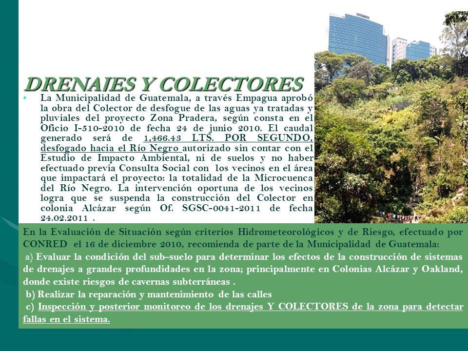 DRENAJES Y COLECTORES La Municipalidad de Guatemala, a través Empagua aprobó la obra del Colector de desfogue de las aguas ya tratadas y pluviales del