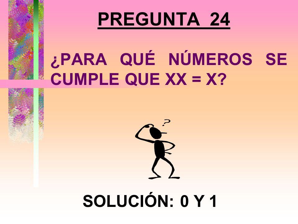 PREGUNTA 23 ENCUENTRA TRES ENTEROS CONSECUTIVOS CUYA SUMA SEA CERO (0). SOLUCIÓN: -1, 0 Y 1