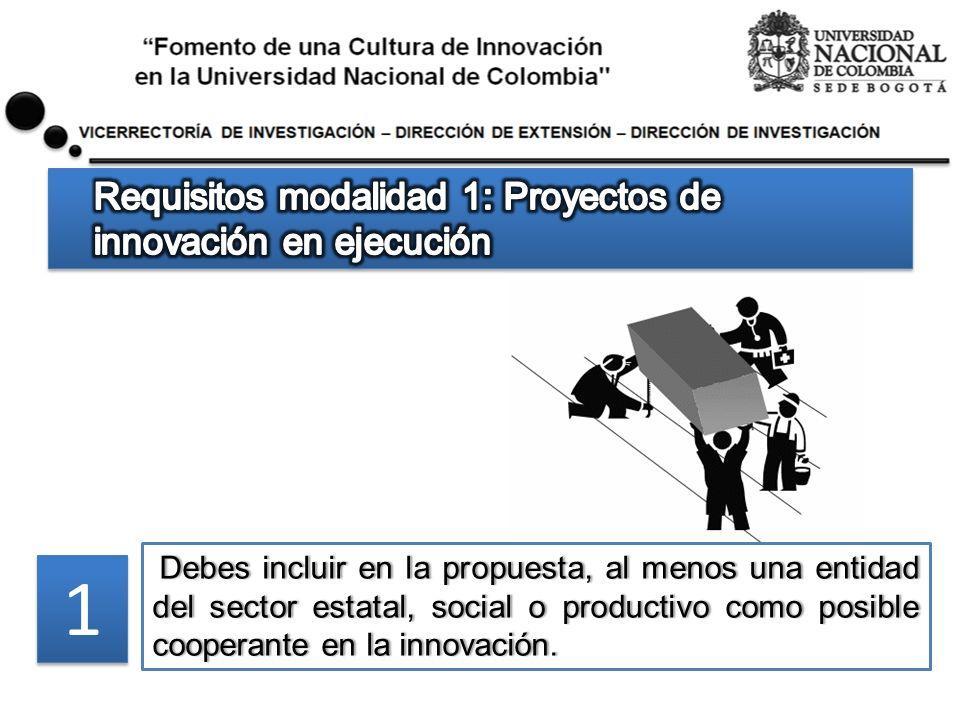 Debes incluir en la propuesta, al menos una entidad del sector estatal, social o productivo como posible cooperante en la innovación. Debes incluir en