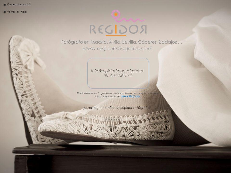 www.regidorfotografos.com info@regidorfotografos.com Tlf.- 607 759 573 Volver a los packs ¡Gracias por confiar en Regidor Fotógrafos.