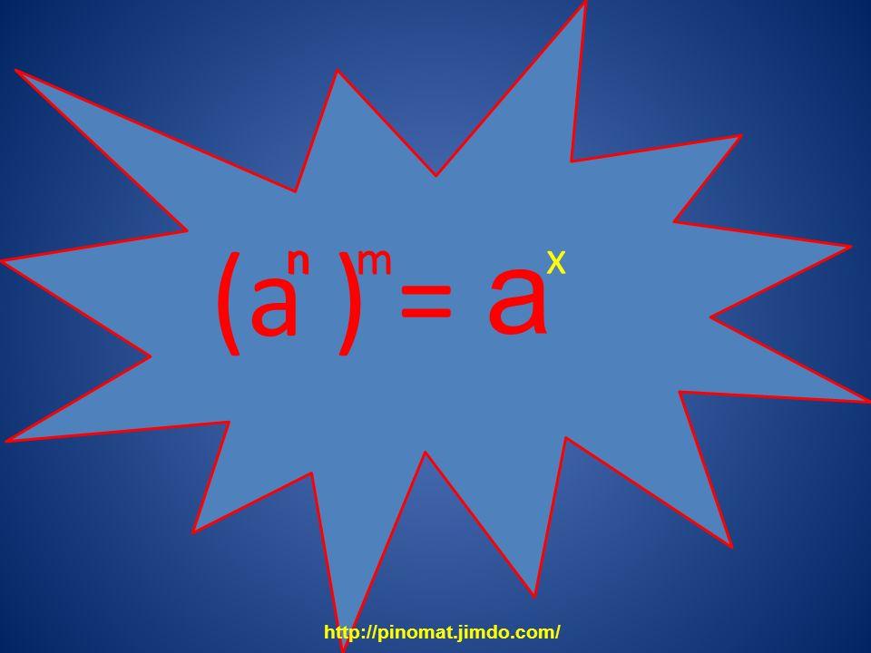 (a ) = a nm nmx http://pinomat.jimdo.com/