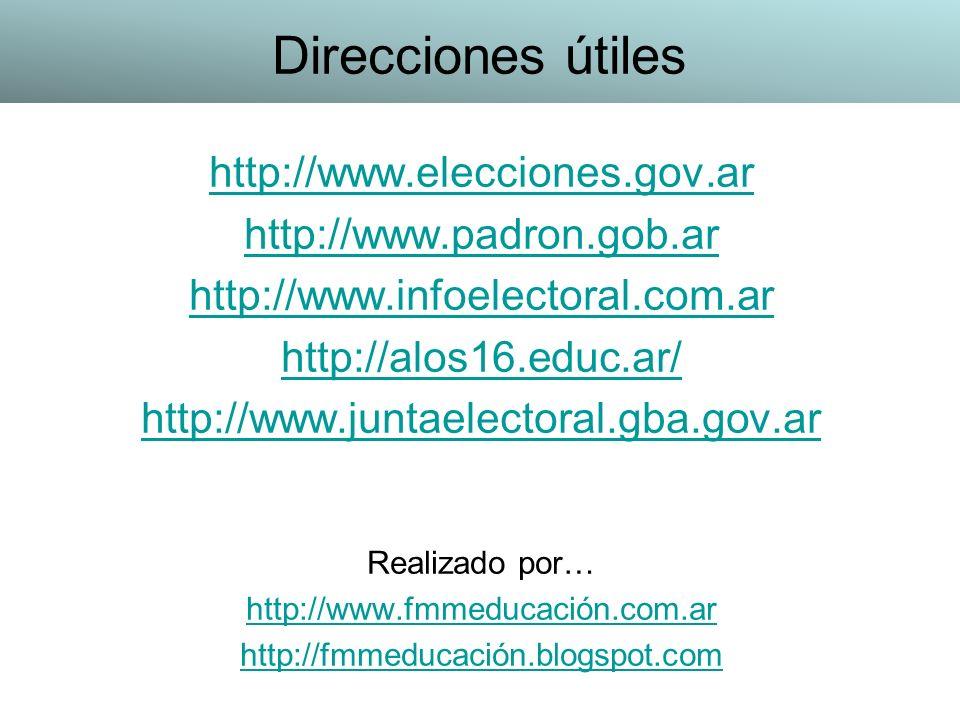 http://www.elecciones.gov.ar http://www.padron.gob.ar http://www.infoelectoral.com.ar http://alos16.educ.ar/ http://www.juntaelectoral.gba.gov.ar Real