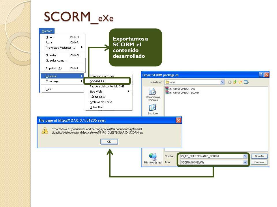SCORM_ eXe Exportamos a SCORM el contenido desarrollado